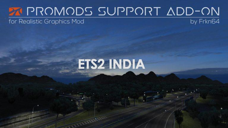 ETS 2- PROMODS SUPPORT ADD-ON FOR REALISTIC GRAPHICS MOD