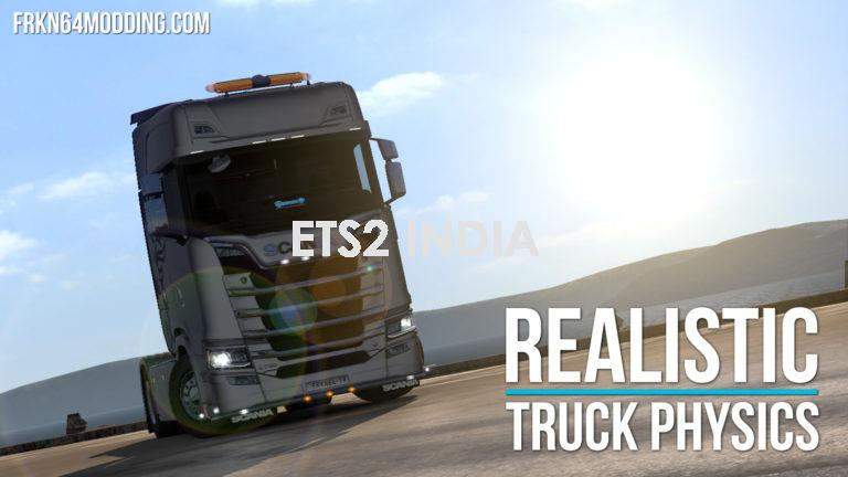 REALISTIC TRUCK PHYSICS MOD FOR ETS 2