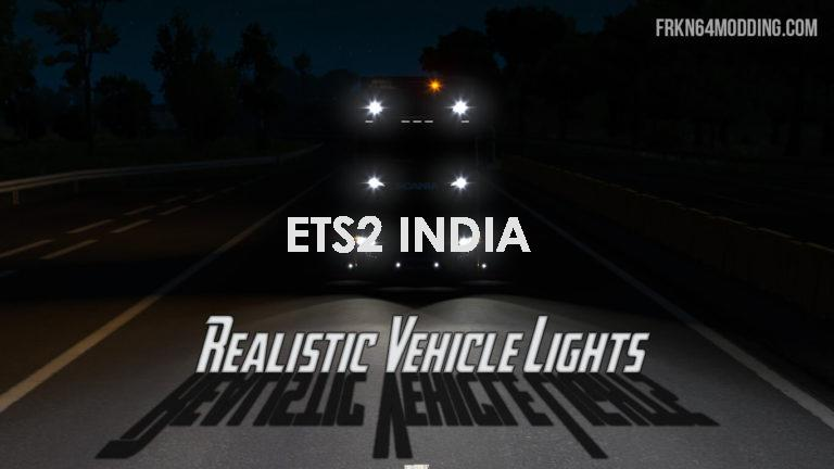 REALISTIC VEHICLE LIGHTS MOD FOR ETS 2